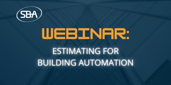 Webinar - Estimating for Building Automation - Email Header