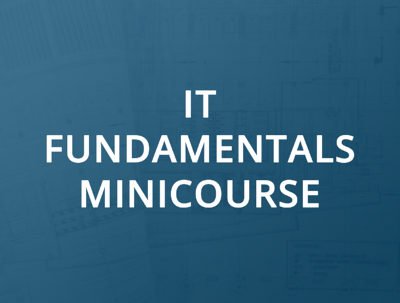 it-fundamentals-minicourse