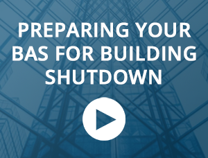 preparing-your-bas-for-building-shutdown